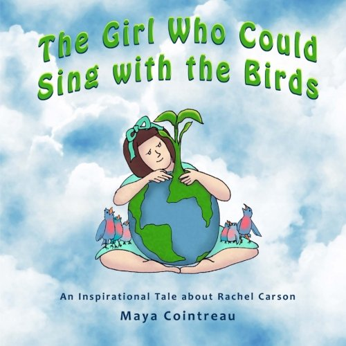 the-girl-who-could-sing-with-the-birds-an-inspirational-tale-about-rachel-carson