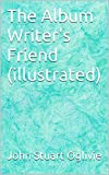 The Album Writer's Friend (illustrated) (English Edition)
