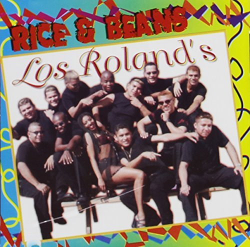 Rice & Beans by Los Rolands (2000-10-10)