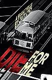 Die For Me: A Bragg Thriller