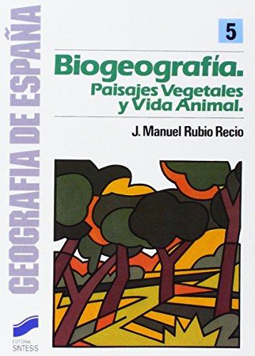 Descargar Libro La biogeografía (Geografía de España) de José Manuel Rubio Recio