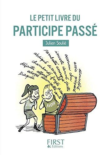Le Petit Livre du participe passé par Julien SOULIE
