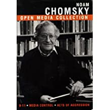Noam Chomsky: Open Media Collection (9-11, Media Control, Acts of Aggression)