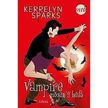 Vampire mögen's heiß (Love at Stake 4)