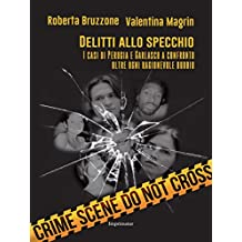 Delitti allo specchio: I casi di Perugia e Garlasco a confronto oltre ogni ragionevole dubbio