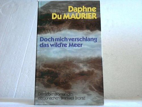 doch-mich-verschlang-das-wildre-meer-der-lebensroman-des-damonischen-branwell-bronte