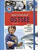 Natur-Erlebnisbuch Ostsee (STRAND-Detektive) - Frank Rudolph