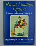 Royal Doulton Figures: Produced at Burslem, 1890-1978
