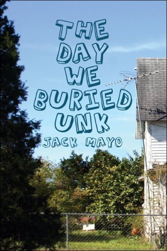 The Day We Buried Unk Cover Image