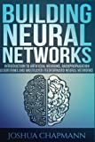 Neural Networks: Introduction to Artificial Neurons, Backpropagation Algorithms and Multilayer Feedforward Networks: Volume 2 (Advanced Data Analytcs)