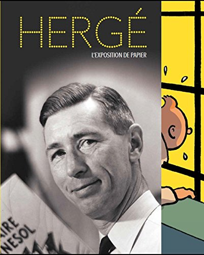 Hergé : L'exposition de papier par Jérôme Neutres