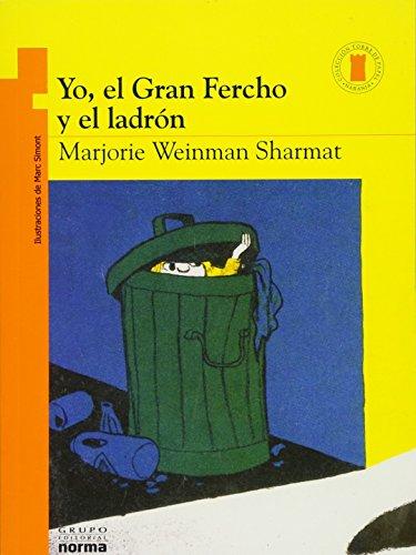 Yo, El Gran Fercho y El Ladron (Torre de papel naranja: Yo, el Gran Fercho / Orange paper tower: Nate the Great) por Marjorie Weinman Sharmat