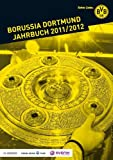 Borussia Dortmund Jahrbuch 2011/2012