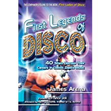 First Legends of Disco: 40 Stars Discuss Their Careers in Classic Dance Music