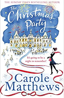 The Christmas Party (Christmas Fiction) by [Matthews, Carole]