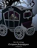 Telecharger Livres Livre de coloriage Creatures fantastiques 1 2 (PDF,EPUB,MOBI) gratuits en Francaise