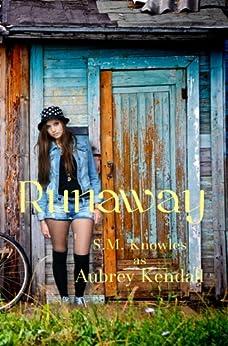 Runaway by [Knowles, S.M., Kendall, Aubrey]