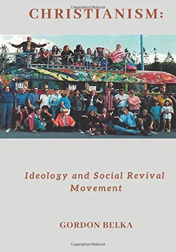 CHRISTIANISM:: Ideology and Social Revival Movement