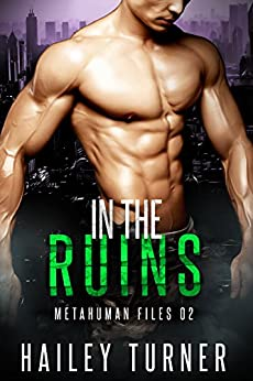 In the Ruins (Metahuman Files Book 2) (English Edition)