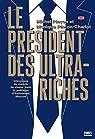 Le président des ultra-riches par Pinçon