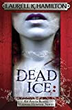Dead Ice (Anita Blake Vampire Hunter 24)