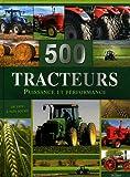 500 tracteurs - Puissance et performance