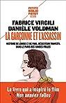 La garçonne et l'assassin: Histoire de Louise et de Paul, déserteur travesti, dans le Paris des années folles par Virgili