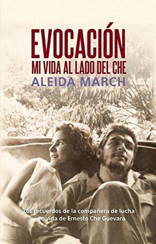 Evocacion: Mi Vida al lado del Che (Ocean Press Spanish Language) por Aleida March
