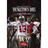 ESPN Films 30 for 30: Youngstown Boys by Jim Tressel