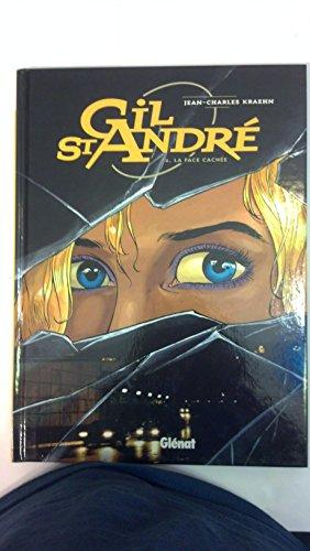 Gil St-André, tome 2 : La face cachée par Jean-Charles Kraehn