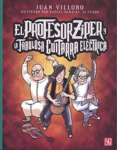 El profesor Zíper y la fabulosa guitarra eléctrica/Professor Zipper and the fabulous electric guitar
