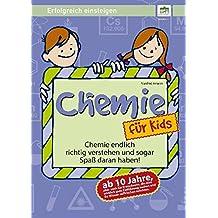 Chemie für Kids - ab 10 Jahre