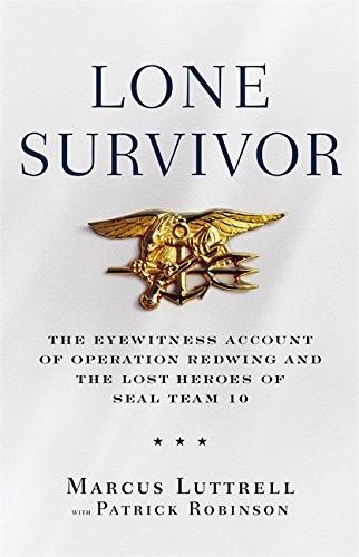 Lone Survivor: The Incredible True Story of Navy SEALs Under Siege
