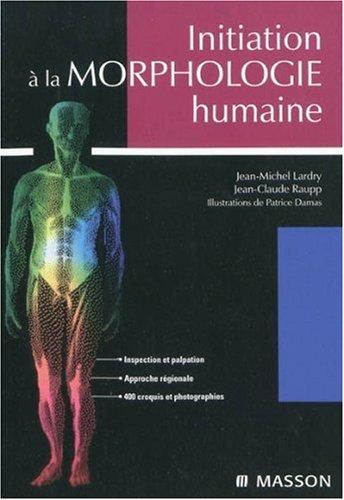 Initiation à la morphologie humaine