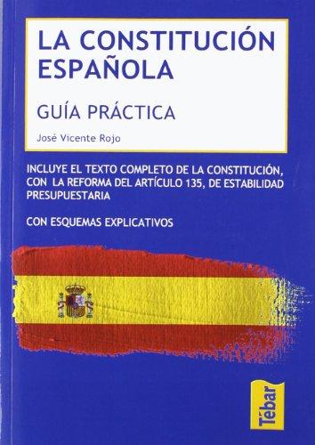 La Constitución española : guía práctica por José Vicente Rojo