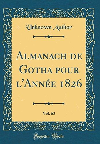 Almanach de Gotha Pour L'Anne 1826, Vol. 63 (Classic Reprint)