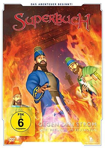 Gegen den Strom - Drei Freunde im Feuerofen