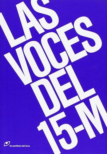 Voces Del 15-M,Las (Los panfletos del lince)