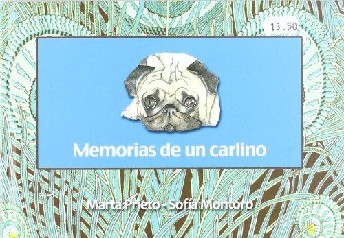 Memorias de un carlino (Amor a los animales)