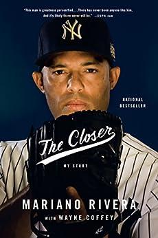 The Closer by [Rivera, Mariano]