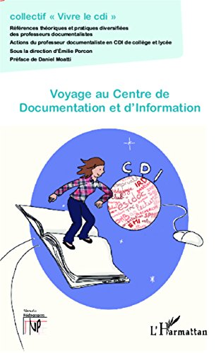 Voyage au Centre de Documentation et d'Information (Nouvelles pédagogies) par Émilie Porcon