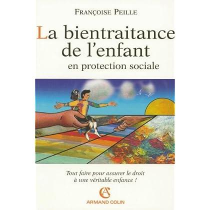 La bientraitance de l'enfant en protection sociale (Hors Collection)