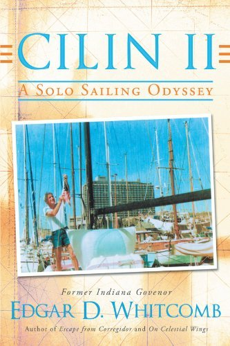 Cilin II: A Solo Sailing Odyssey: The Closest Point to Heaven by Edgar D. Whitcomb (2011-11-17)