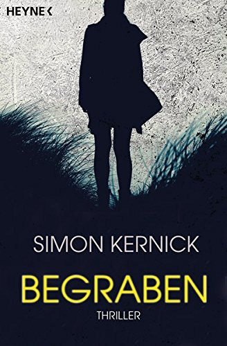 Kernick, Simon: Begraben