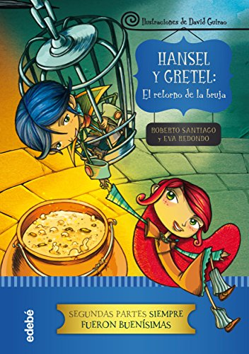 Hansel y Gretel: el retorno de la bruja (Continuations Are Always Great)