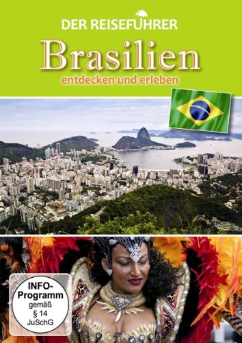 Der Reiseführer Brasilien erleben und entdecken