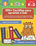 300+ Cartillas para aprendo a leer - Juegos educativos lectoescritura actividades montessori bebe 2 5 años: Lecturas CORTAS y RÁPIDAS para niños de ... Recursos educativos en Inglés-Ucranio-Español