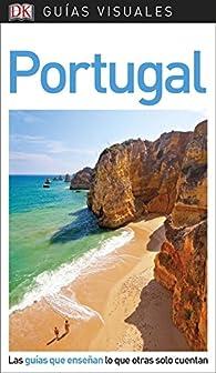 Guía Visual Portugal: Las guías que enseñan lo que otras solo cuentan par  Varios autores