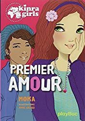 Kinra girls : Premier amour - Tome 7