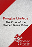 The Case Of The Stained Glass Widow: A DCI Jericho Short Story